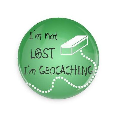 I'm not lost I'm Geocaching button