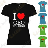 "T-shirt ""I love Geocaching"" Mulher"