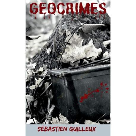 """Thriller """"Géocrimes"""" - Sébastien Guilleux, French"""